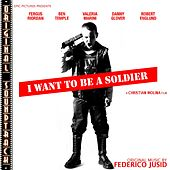 O.S.T. I want to be a soldier by Federico Jusid