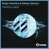 Flashing Lights by Roger Sanchez