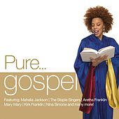 Pure... Gospel by Various Artists