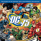 The Music of DC Comics: 75th AnniversaryCollection by Various Artists