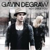Not Over You de Gavin DeGraw
