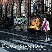 From Across The Street von Doug Stanhope