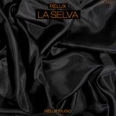 La Selva von Relux