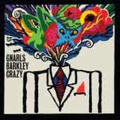 Crazy by Gnarls Barkley
