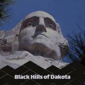 Black Hills of Dakota by Various Artists