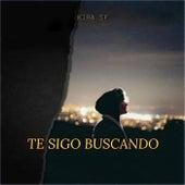 TE SIGO BUSCANDO by Kira SF