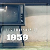Les Chansons de 1959 de Various Artists
