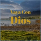 Vaya Con Dios by Various Artists