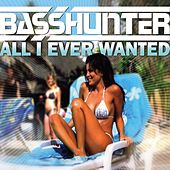 All I Ever Wanted von Basshunter
