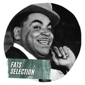 Fats Selection by Fats Waller