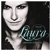 Primavera in anticipo [it is my song] by Laura Pausini