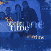 It's About Time by Irie Time