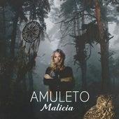 Amuleto (Tech Version) by Malicia