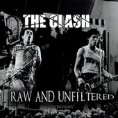 Raw and Unfiltered: The Interviews de The Clash
