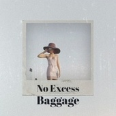 No Excess Baggage by Various Artists