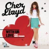 With Ur Love de Cher Lloyd