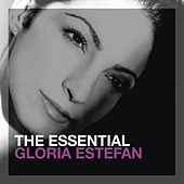 The Essential by Gloria Estefan