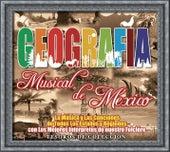 Tesoros De Colección -Geografía Musical De México de Various Artists