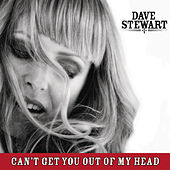 Can't Get You Out Of My Head von Dave Stewart