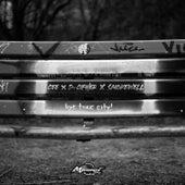 bye toxic city! de D-Cipher Cee