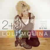 2+2 by Loli Molina