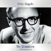 The Remasters (All Tracks Remastered) von Pete Rugolo