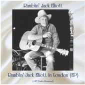 Ramblin' Jack Elliott In London (EP) (Remastered 2020) by Ramblin' Jack Elliott
