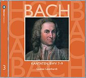Bach, JS : Sacred Cantatas BWV Nos 7 - 9 by Gustav Leonhardt