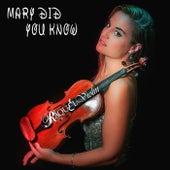 Mary Did You Know de Raquel Violin