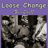 Fun Stuff von Loose Change