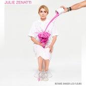 Refaire danser les fleurs von Julie Zenatti