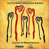 Lucha & Resistencia: Compilado de Shows en Activismo Reggae Radio by Various Artists