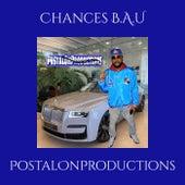 Chances B.A.U von PostalOnProductions