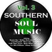 Southern Soul Music, Vol. 3 by Various Artists