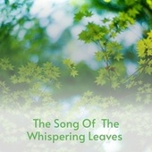 The Song of the Whispering Leaves by Claude King, Buck Owens, Louise Massey