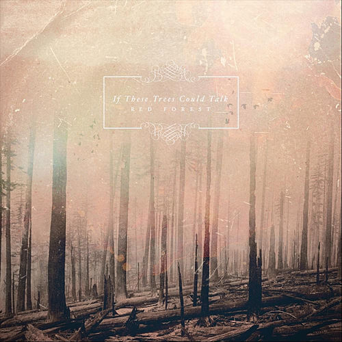 Red Forest by If These Trees Could Talk