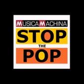 Musica Machina Stop the Pop de Various Artists