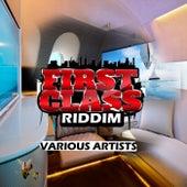 First Class Riddim by Various Artists