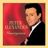 Unvergessen von Peter Alexander