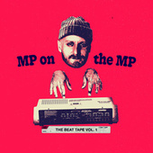 MP On The MP: The Beat Tape Vol. 1 von Marco Polo