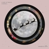 Christmas Carol by Embeelen