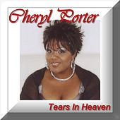 Tears in Heaven de Cheryl Porter