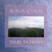 Axacan by Daniel Bachman