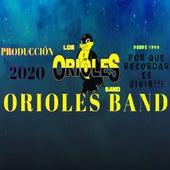 Orioles Band von The Orioles