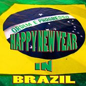 Happy new year in Brazil (Buon anno in Brasile, Good 2012) by Various Artists