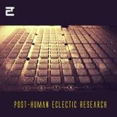 Post-Human Eclectic Research de Various Artists