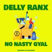 No nasty gyal by Delly Ranx