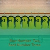 Row Number Two, Seat Number Three by Wilma Lee Cooper