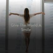 Give the World a Smile von Hank Thompson