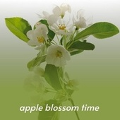 Apple Blossom Time by Faron Young, Louvin Brothers, Dock Boggs, Sonny James, The Mother Bay State Entertainers, Billy Walker, Shirley Collins, Pee Wee King, Hank Thompson